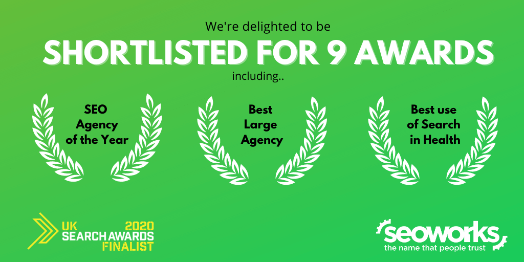 Shortlisted for 9 awards including SEO Agency of the Year